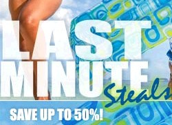 "30-50% off select Vacations - ""Last Minute Steals"""